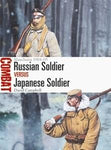 Osprey Publishing Combat: Russian Soldier vs Japanese Soldier Manchuria 1904-05