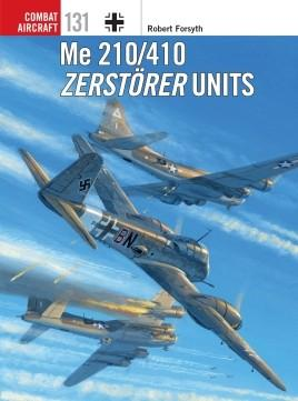 Ospey Publishing Combat Aircraft: Me210/410 Zerstorer Units