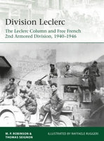 Osprey Publishing Elite: Division Leclerc The Leclerc Column & Free French 2nd Armored Division 1940-1946