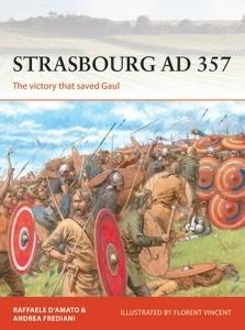 Osprey Publishing Campaign: Strasbourg 357AD The Victory that Saved Gaul