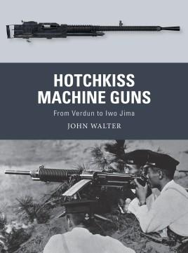 Osprey Publishing Weapon: Hotchkiss Machine Guns