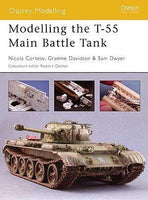 Osprey Publishing: Modeling The T55 MBT