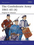 Osprey Publishing Men at Arms: The Confederate Army 1861-1865 (4) Virginia & Arkansas