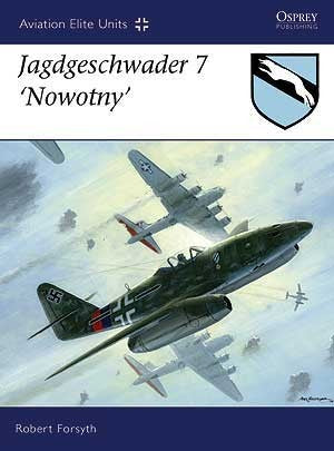 Osprey Aviation Elite: Jagdgeschwader 7 Nowotny