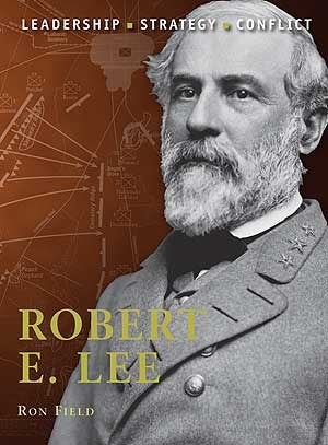Osprey Publishing Command: Robert E. Lee