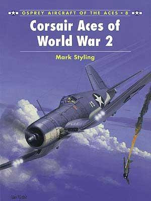 Osprey Publishing Aircraft of the Aces: Corsair Aces of WWII