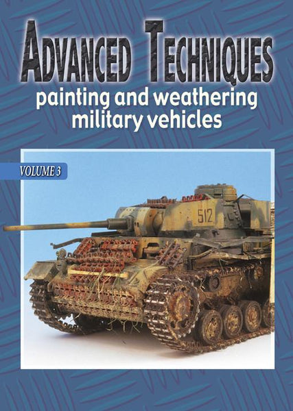 Auriga Publishing Advanced Techniques 3: Painting & Weathering Military Vehicles