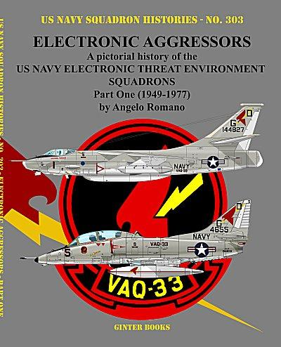 Ginter Books - US Navy Squadron Histories: Electronic Aggressors US Navy Electronic Threat Environment Sq. Part 1 1949-1977