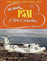 Ginter Naval Fighters: The Martin P5M Patrol Seaplane