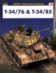 Osprey Modeling Manual: T34/76 & T34/85