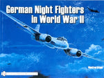 Schiffer Aircraft History - German Night Fighter in WWII