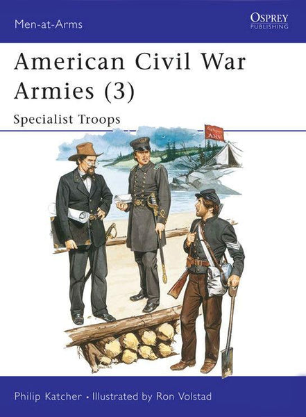 Osprey Publishing Men At Arms: American Civil War Armies (3) Specialist Troops