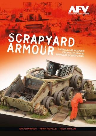 AFV Modeller Publications Scrapyard Armour: Modelling Scenes From A Russian Armour Scrapyard