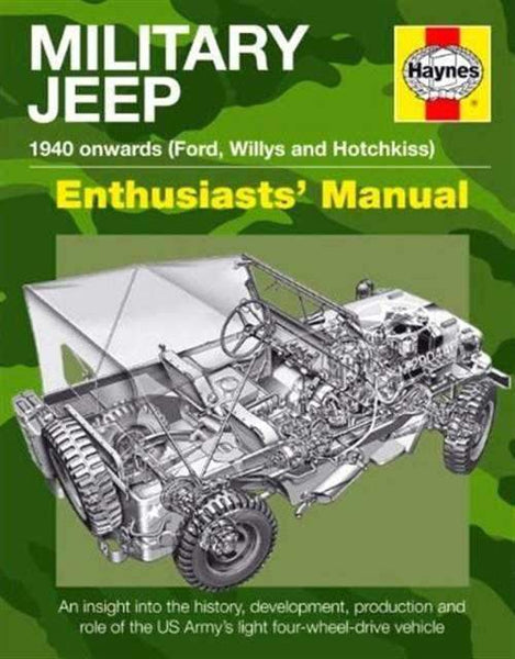 Motor Books Military Jeep 1940 Onwards Ford, Willys & Hotchkiss Enthusiasts' Manual