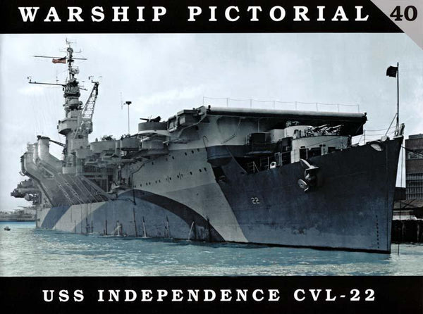 Classic Warships: Warship Pictorial: USS Independence CVL22