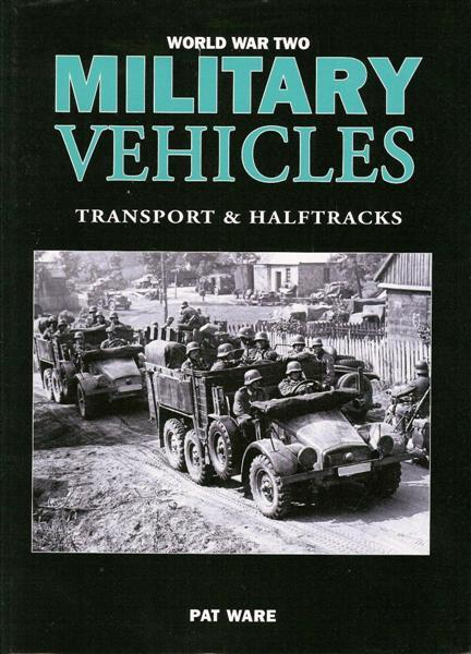 Casemate Books WWII Military Vehicles: Transports & Halftracks (Hard Cover)