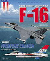 Casemate Books Great American Combat Aircraft 2: F16A/B Versions Vol.1 Fighting Falcon
