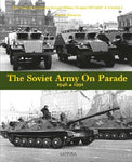Canfora Publishing The Soviet Army on Parade 1946-1991