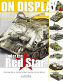 Canfora Publishing On Display Vol. 4: Under the Red Star Soviet WWII Vehicles