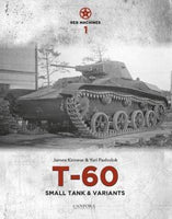 Canfora Publishing Red Machines Vol.1: T60 Small Tank & Variants