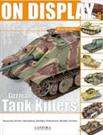 Canfora Publishing On Display Vol. 5: German Tank Killers