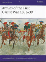Osprey Publishing Men at Arms: Armies of the First Carlist War 1833-39
