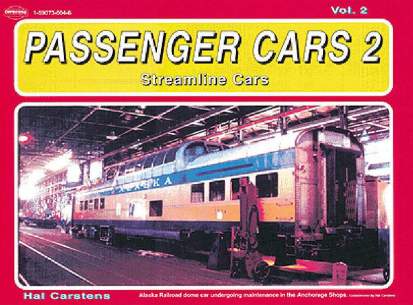 White River Passenger Cars Volume 2: Streamlined Cars