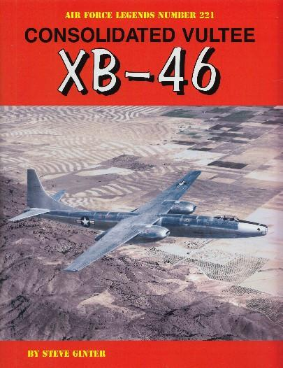 Ginter Air Force Legends: Consolidated Vultee XB46