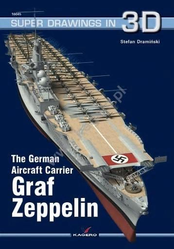 Kagero Ships Super Drawings 3D: German Aircraft Carrier Graf Zeppelin