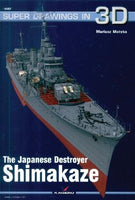 Kagero Ships Super Drawings 3D: Japanese Destroyer Shimakaze