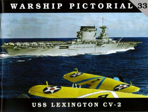 Classic Warships: Warship Pictorial: USS Lexington CV2 Aircraft Carrier