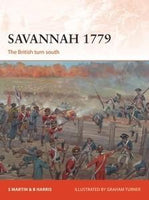 Osprey Publishing Campaign: Savannah 1779 The British Turn South