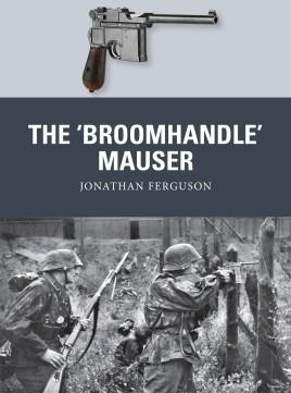 Osprey Publishing Weapon: Broomhandle Mauser