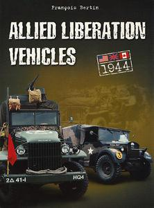 Casemate Books Allied Liberation Vehicles, 1944 US, Great Britain & Canada