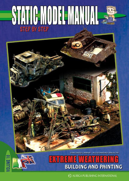 Auriga Publishing Static Model Manual 10: Extreme Weathering Building & Painting