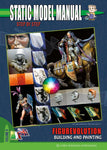 Auriga Publishing Static Model Manual 9: Figurevolution Building & Painting
