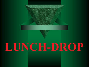 Lunch-Drop
