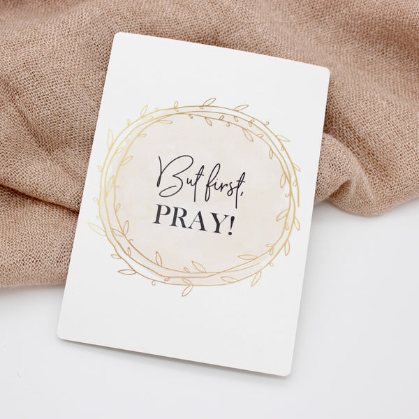 Postkarte But first, pray!