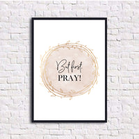 But first, pray! - DIN A4 Print