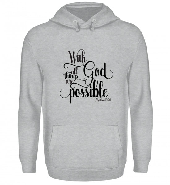 With God all things - Kapuzenpullover Hoodie