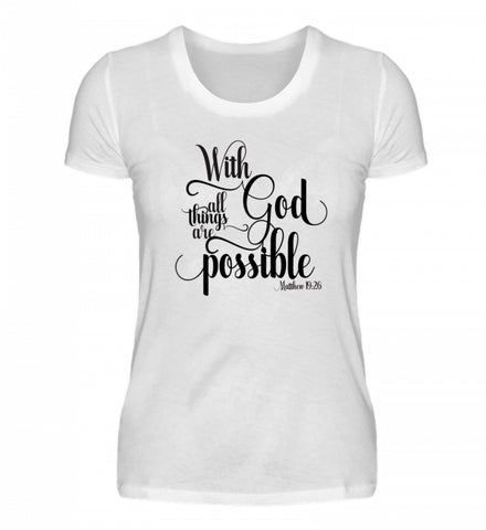 With God all things - Damenshirt