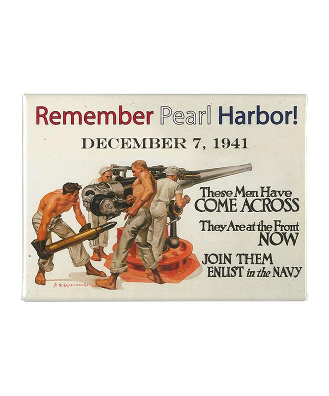 Remember Pearl Harbor, Enlist in the Navy Magnet