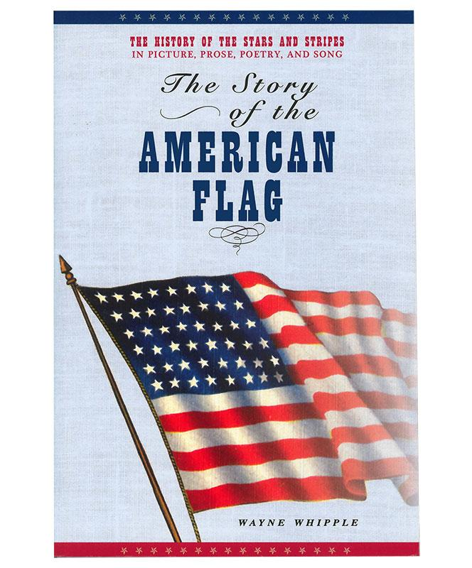The Story of the American Flag, Soft Cover