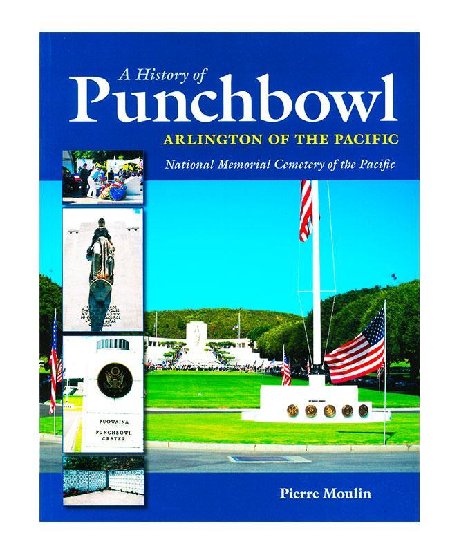 A History of Punchbowl: Arlington of the Pacific