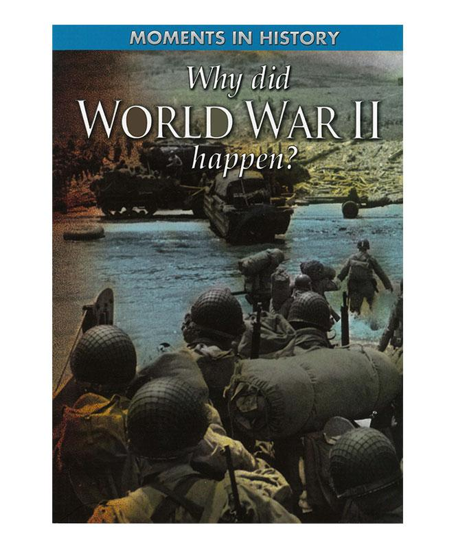Why Did World War II Happen?