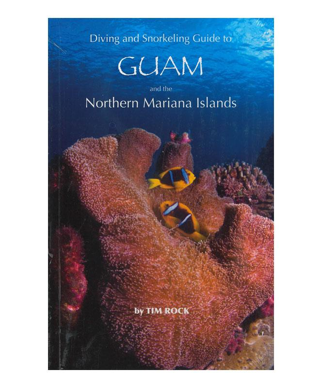 Diving and Snorkeling Guide to Guam and the Northern Mariana Islands