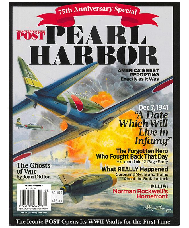 75th Anniversary Special The Saturday Evening Post Pearl Harbor
