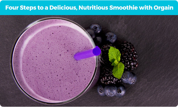 4 Steps to a Delicious, Nutritious Smoothie with Orgain