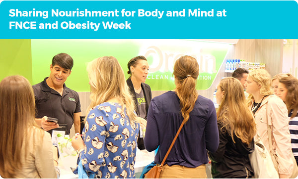 Sharing Nourishment for Body and Mind at FNCE and Obesity Week