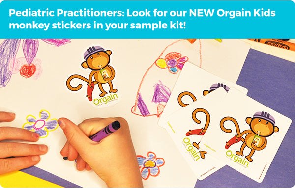 Pediatric Practitioners: Look for our NEW Orgain Kids monkey stickers in your sample kit!